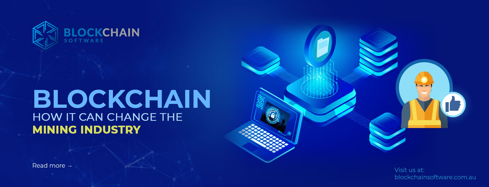Blockchain Technology and How it Can Change The Mining Industry